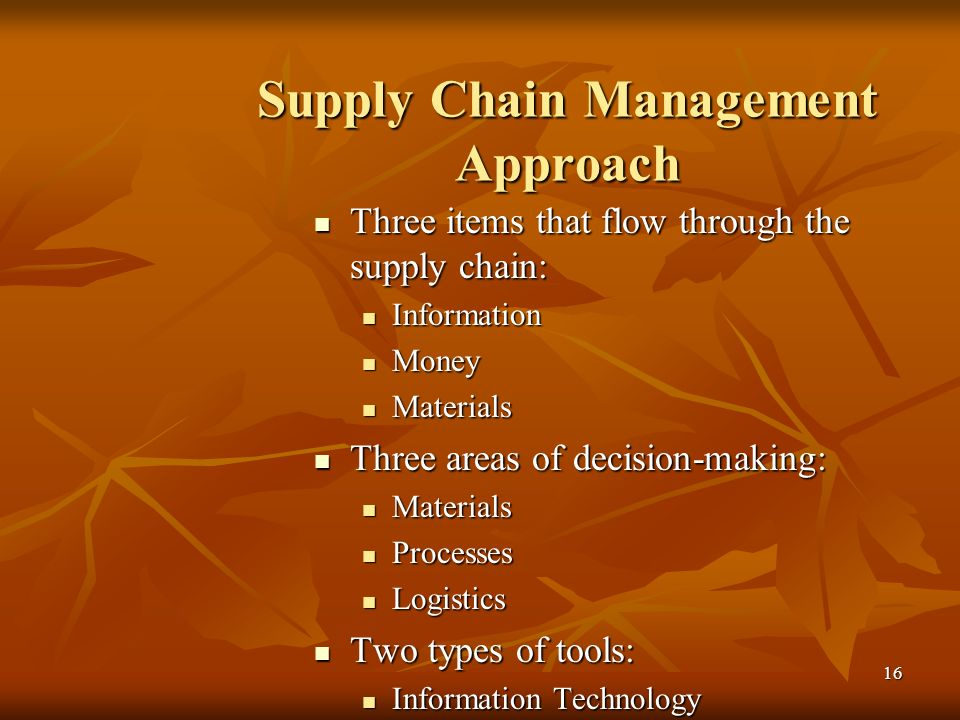 Supply Chain Management Approach