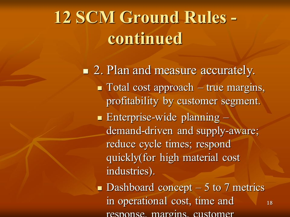 12 SCM Ground Rules - continued