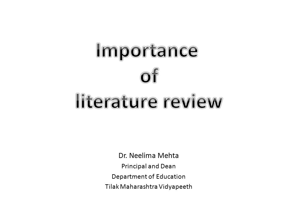 importance of review of literature in research ppt A review of literature research about the importance of the early years in developing the brains of children early learning in museums literature review.