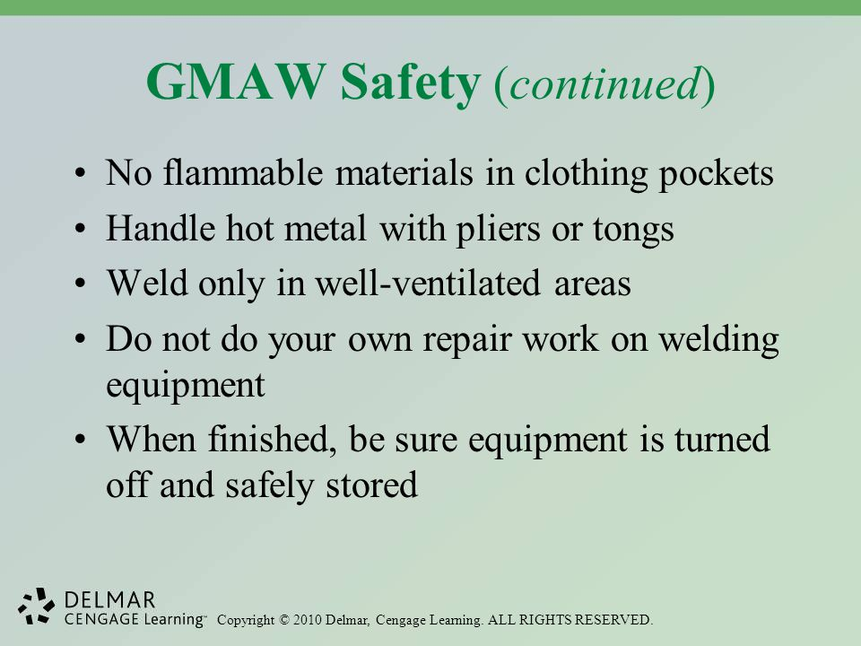 GMAW Safety (continued)