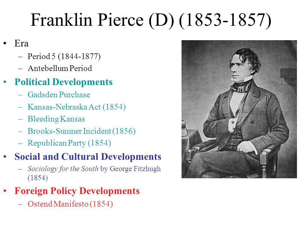 Franklin Pierce (D) (1853-1857)