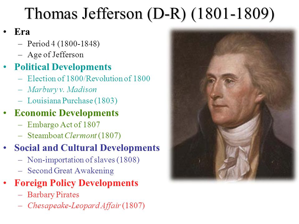 Thomas Jefferson (D-R) (1801-1809)