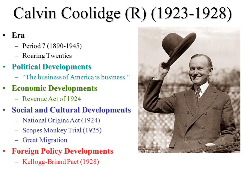 Calvin Coolidge (R) (1923-1928)