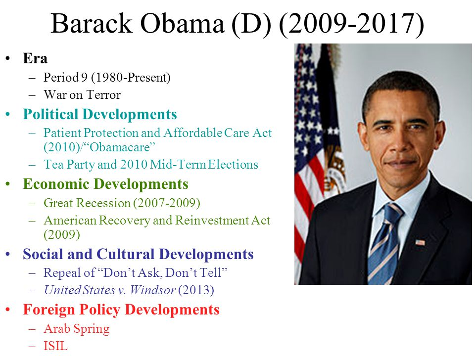 Barack Obama (D) (2009-2017) Era Political Developments