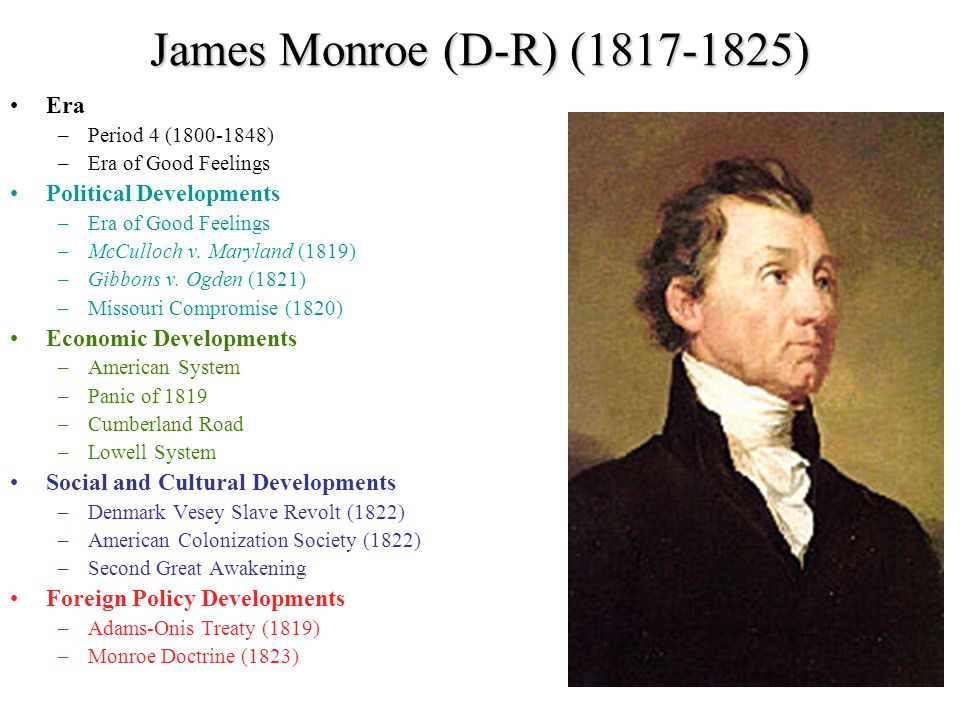 James Monroe (D-R) (1817-1825) Era Political Developments