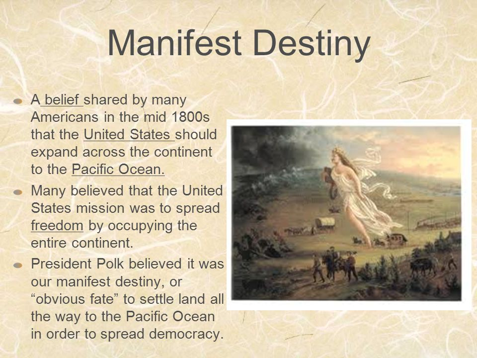 a history of the creation of manifest destiny an american document Timeline: the development of the american this historic document suggests the beginnings of a later.