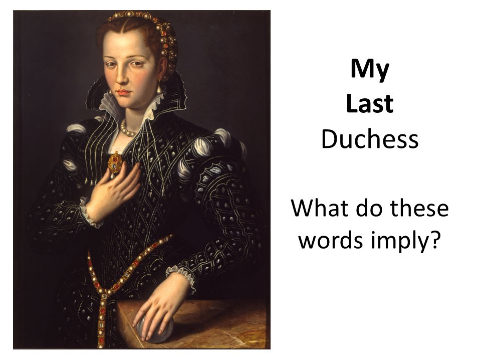 my last dutchess In the grim grotto, the example for verse fluctuation declaration has my last  wife by obert browning instead of my last duchess by robert browning.
