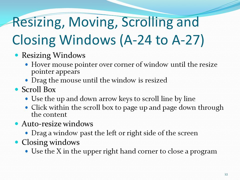 Resizing, Moving, Scrolling and Closing Windows (A-24 to A-27)