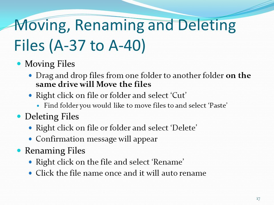 Moving, Renaming and Deleting Files (A-37 to A-40)