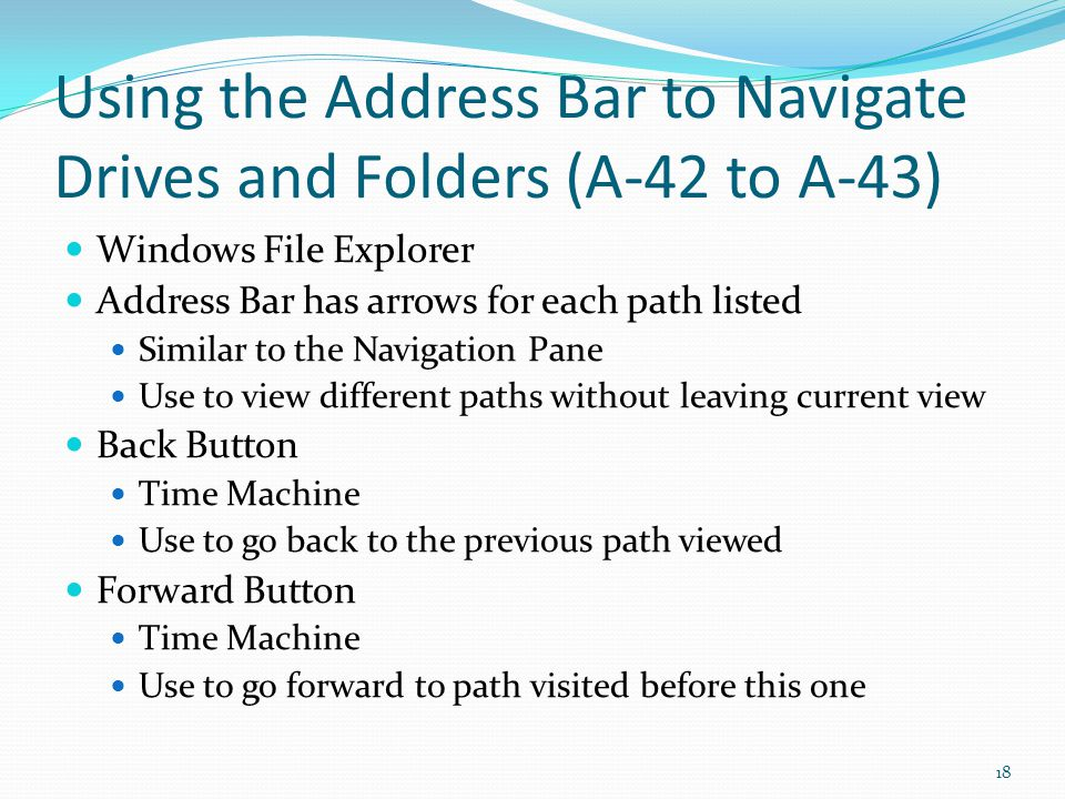 Using the Address Bar to Navigate Drives and Folders (A-42 to A-43)