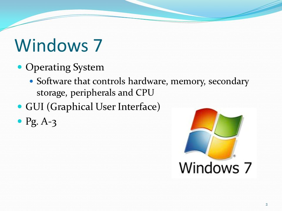Windows 7 Operating System GUI (Graphical User Interface) Pg. A-3