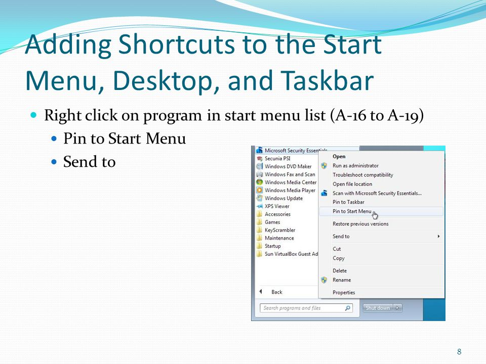 Adding Shortcuts to the Start Menu, Desktop, and Taskbar