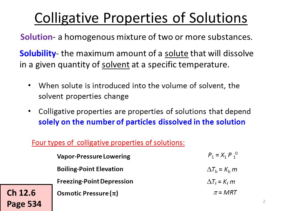 colligative solutions Vapor pressure lowering, osmotic pressure, boiling point elevation, and freezing point depression are all related quantitatively to the decrease in µ1soln upon the addition of solute in.