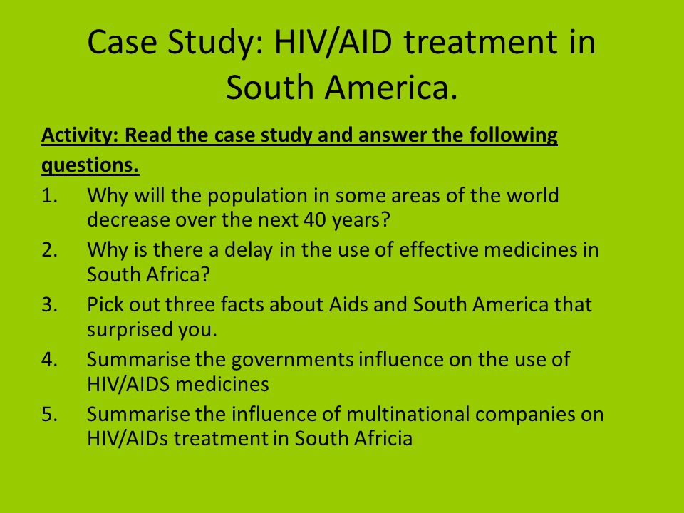 hiv case study nursing Hiv is the human immunodeficiency virus this virus can lead to acquired immune deficiency syndrome, or aids accoring to avert, 26 million people became.