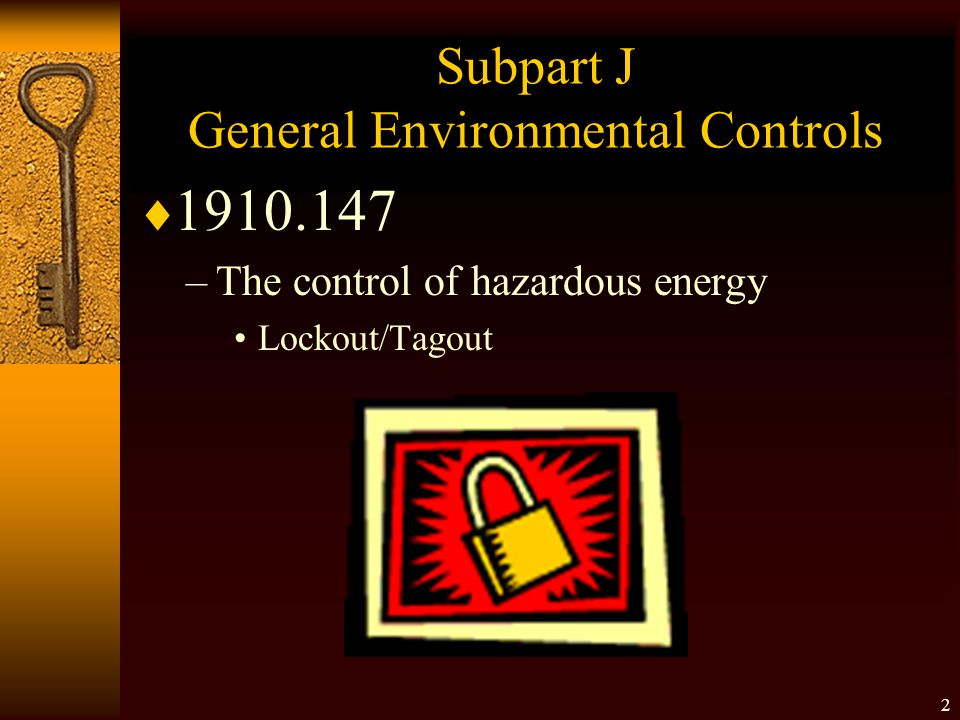 Subpart J General Environmental Controls
