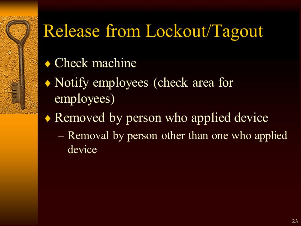Release from Lockout/Tagout
