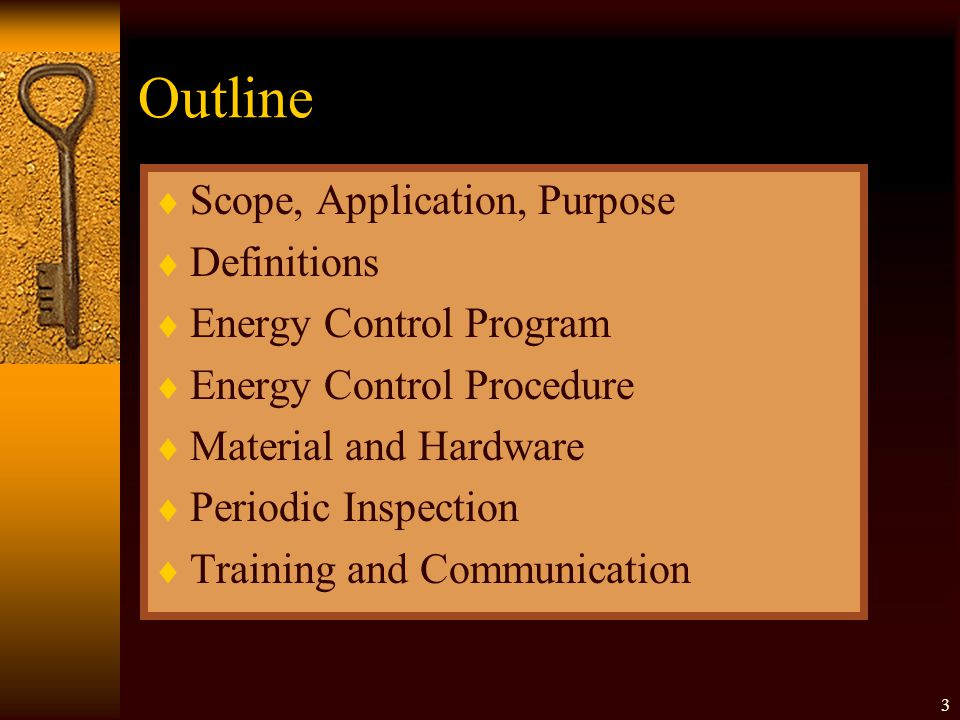 Outline Scope, Application, Purpose Definitions Energy Control Program