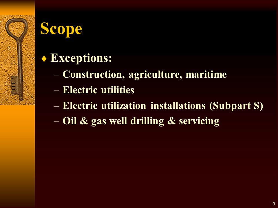 Scope Exceptions: Construction, agriculture, maritime