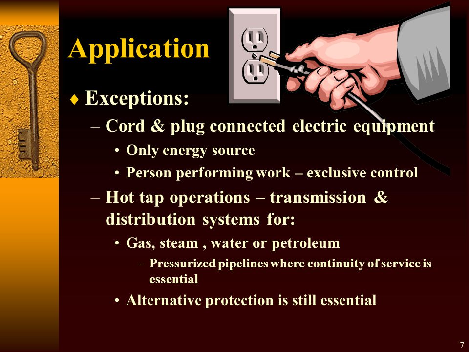 Application Exceptions: Cord & plug connected electric equipment