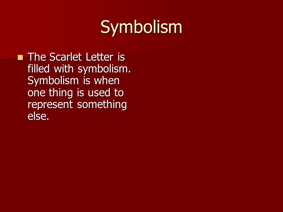 Hawthorne's 'The Scarlet Letter': Symbolism and Character Analysis