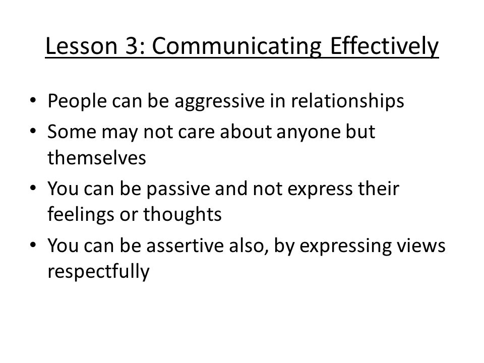 Lesson 3: Communicating Effectively
