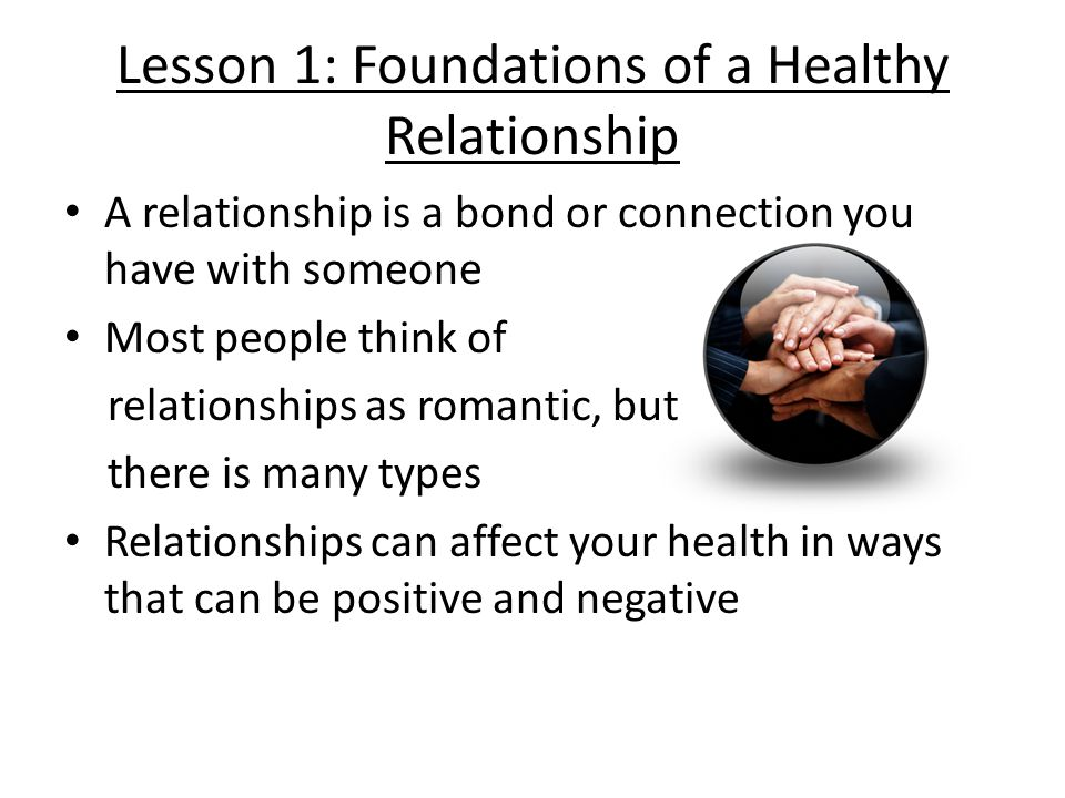 Lesson 1: Foundations of a Healthy Relationship
