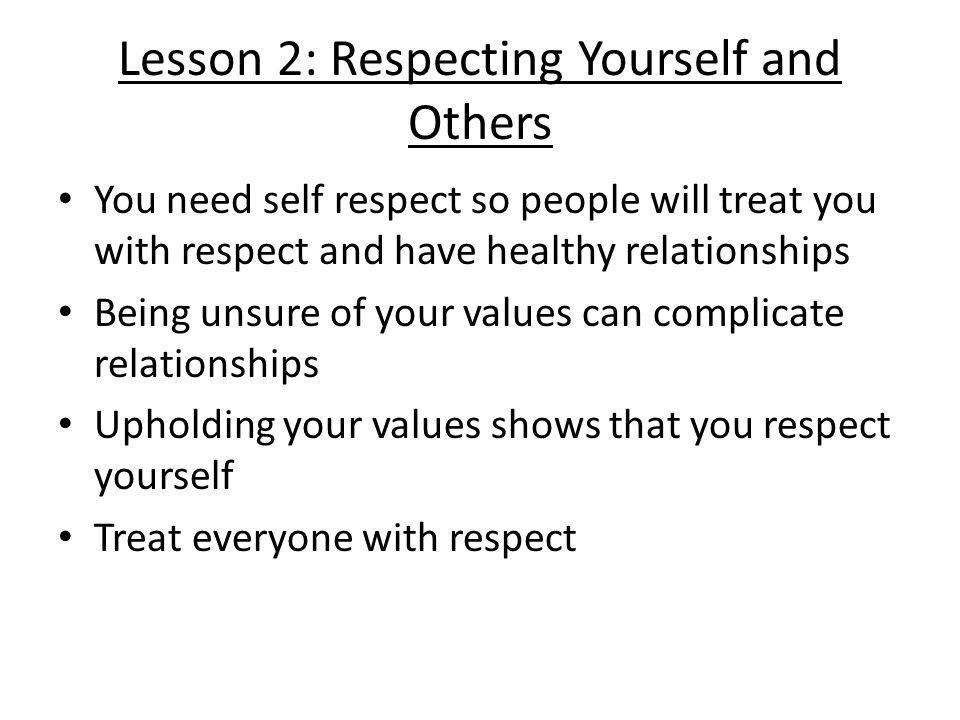 Lesson 2: Respecting Yourself and Others