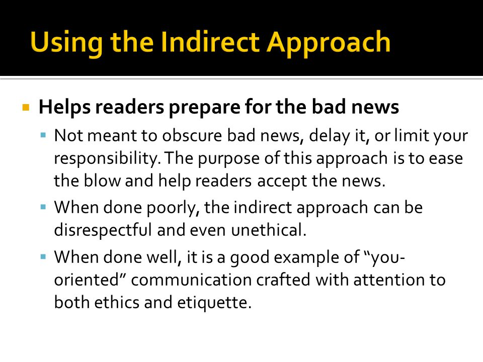 Writing negative news messages ppt download using the indirect approach spiritdancerdesigns Choice Image