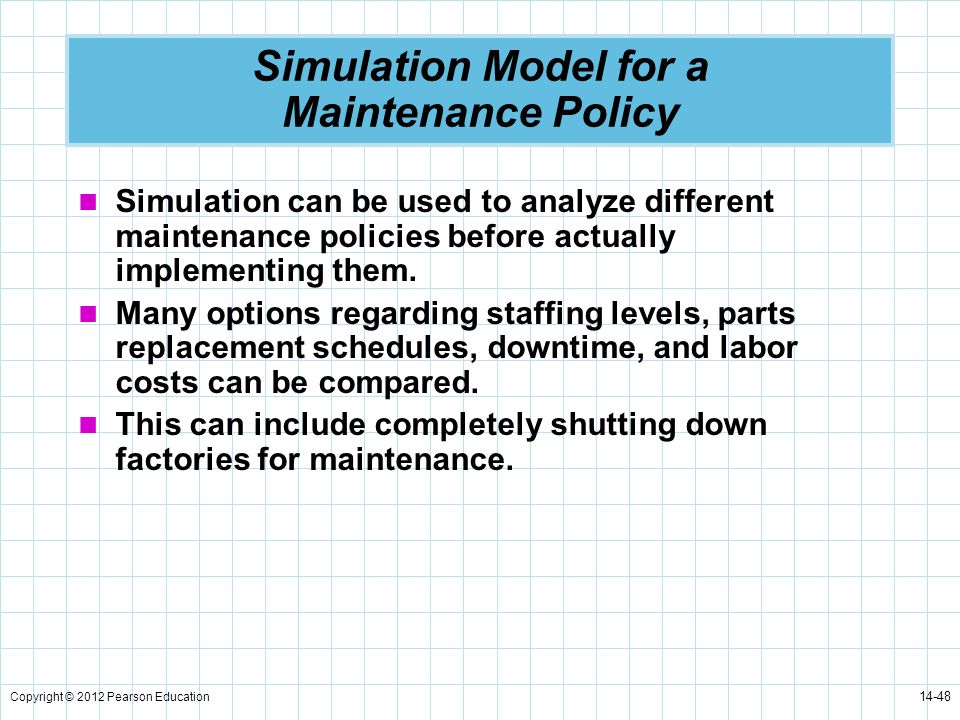 Simulation Model for a Maintenance Policy