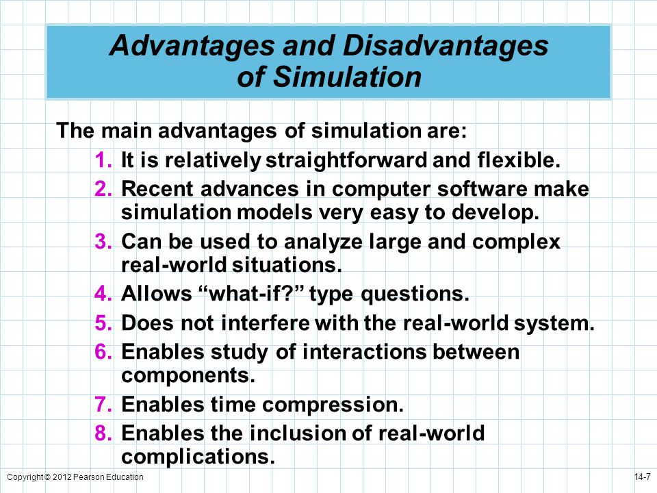 ADVANTAGES AND DISADVANTAGES OF SIMULATION Quantitative Techniques for management