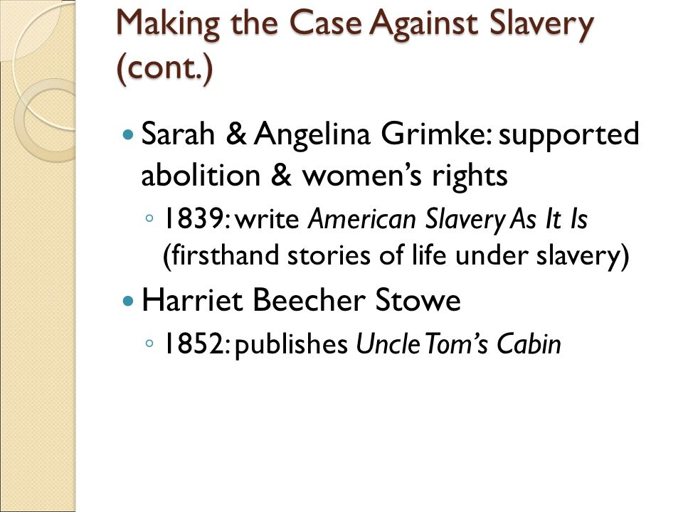 a case against slavery uncle toms cabin essay Read this american history essay and over 88,000 other research documents uncle toms cabin harriet beecher stowe expressed a need to awaken sympathy and feeling for the african race in the novel uncle tom&aposs.