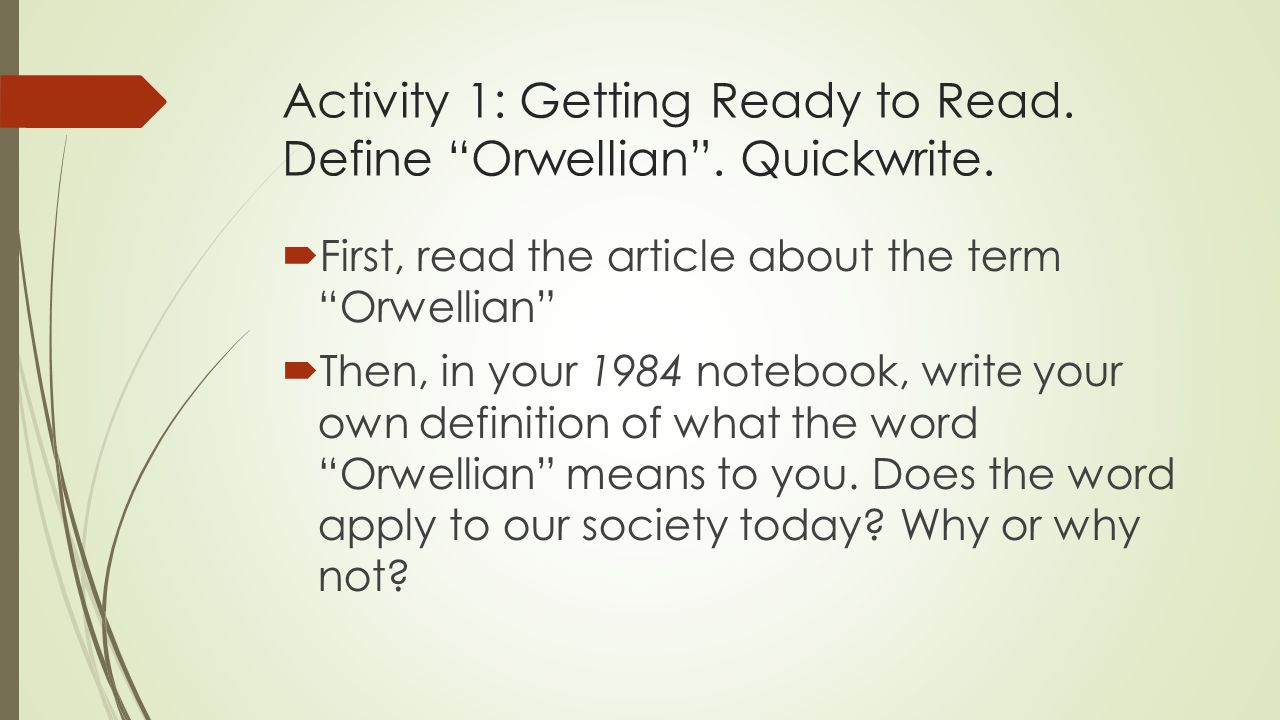 orwellian ideas in todays society essay Politics and the english language was published nearly simultaneously with another of orwell's essays  society of bad writers orwell's politics and the.