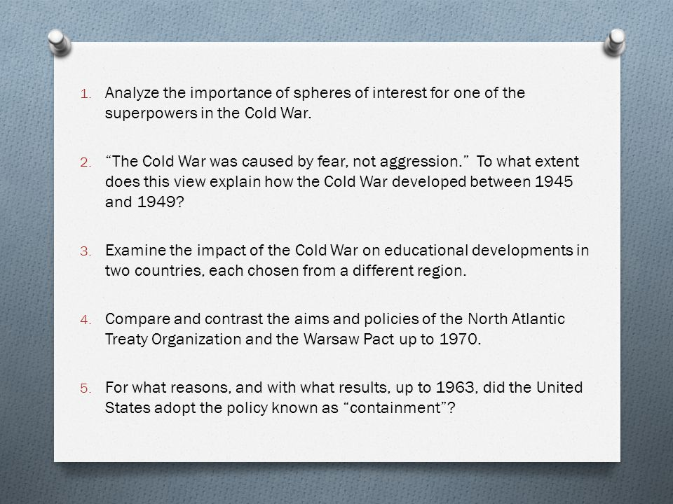 5 paragraph essay on the cold war The cold war (1945-1989) essay part 1 the significance of the cold war in modern world history the significance of the cold war in modern world history.