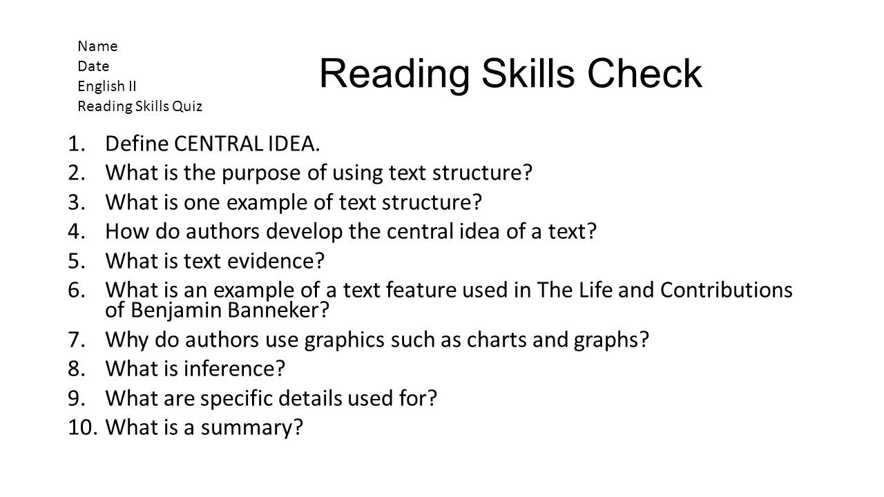 Reading Skills Check Define CENTRAL IDEA.