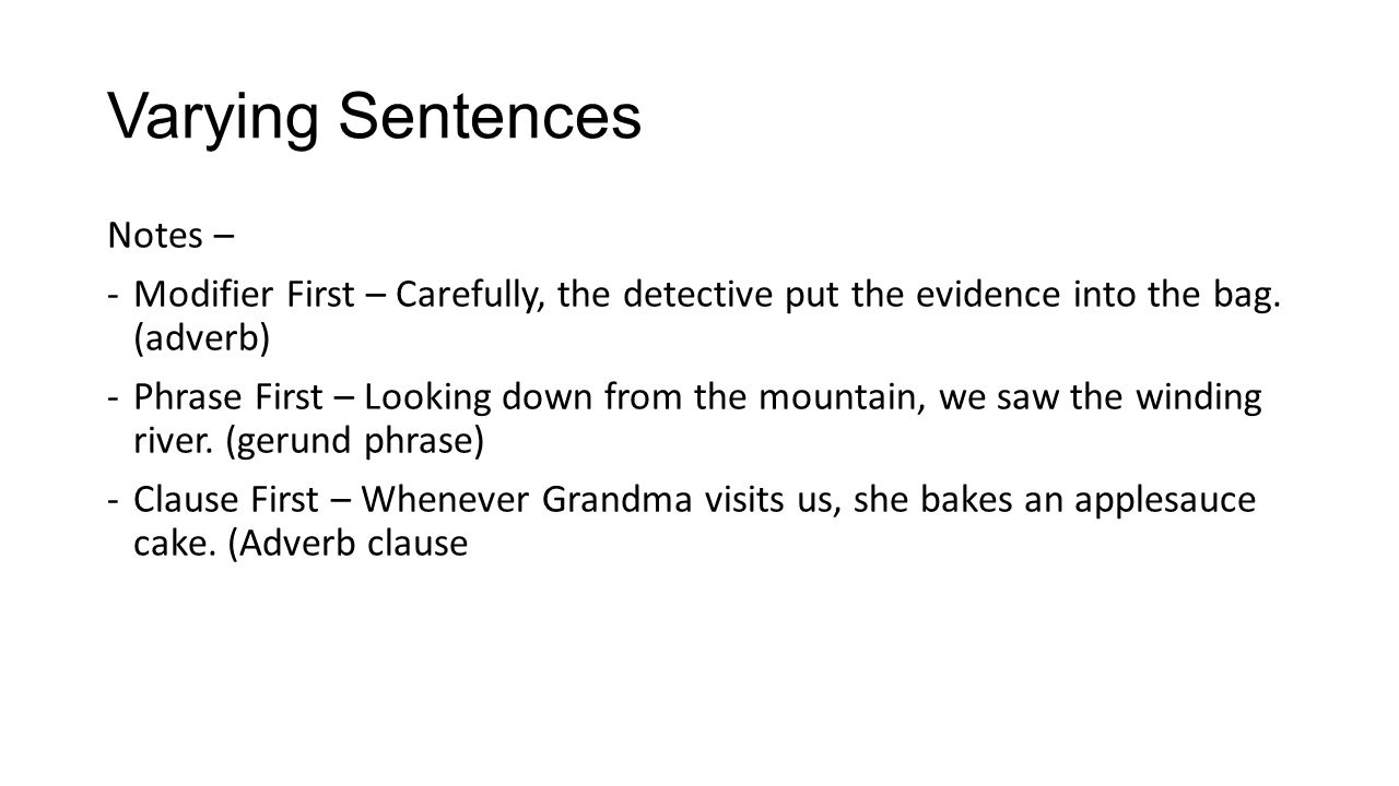 Varying Sentences Notes –