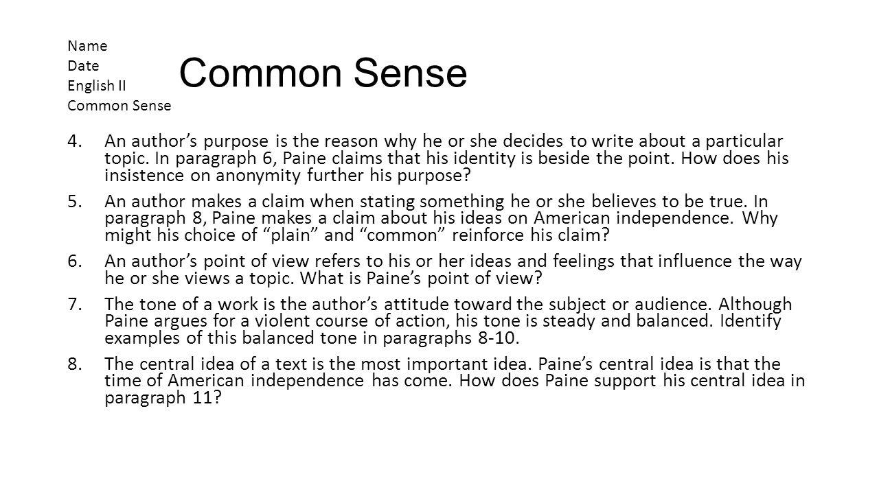 Common Sense Name. Date. English II. Common Sense.