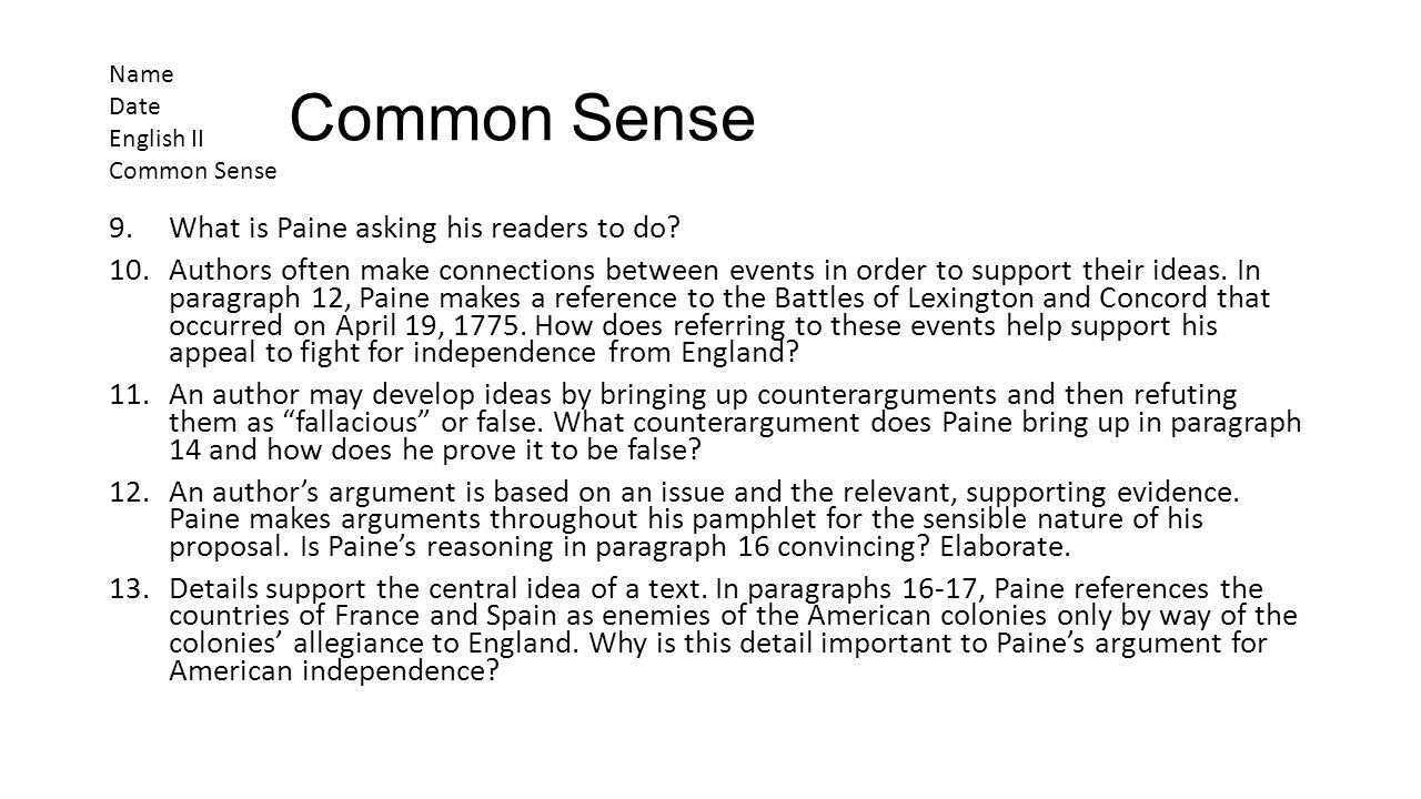 Common Sense What is Paine asking his readers to do