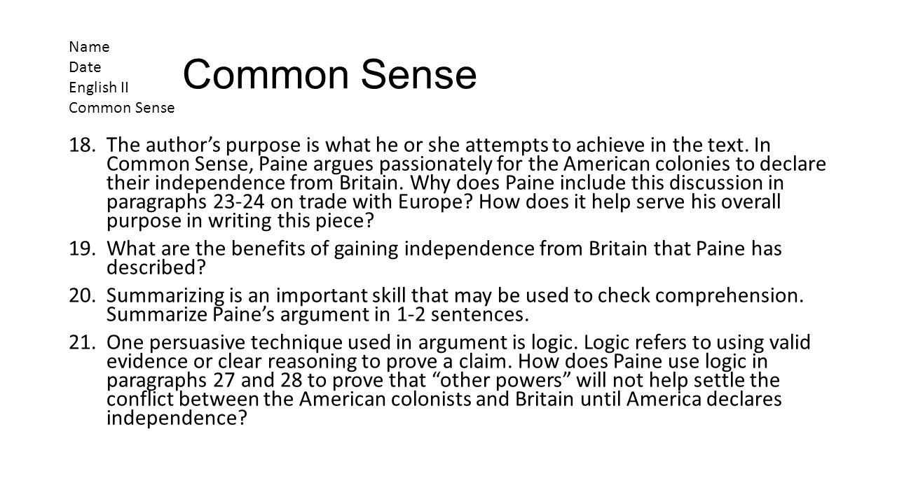 Common Sense Name. Date. English II. Common Sense.