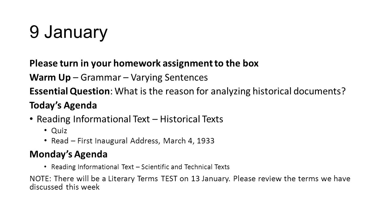 9 January Please turn in your homework assignment to the box