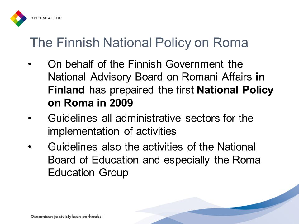 The Finnish National Policy on Roma