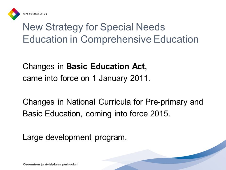 New Strategy for Special Needs Education in Comprehensive Education