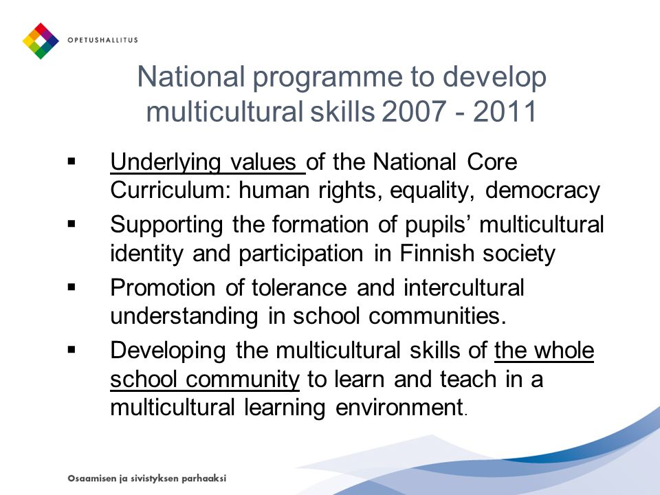 National programme to develop multicultural skills