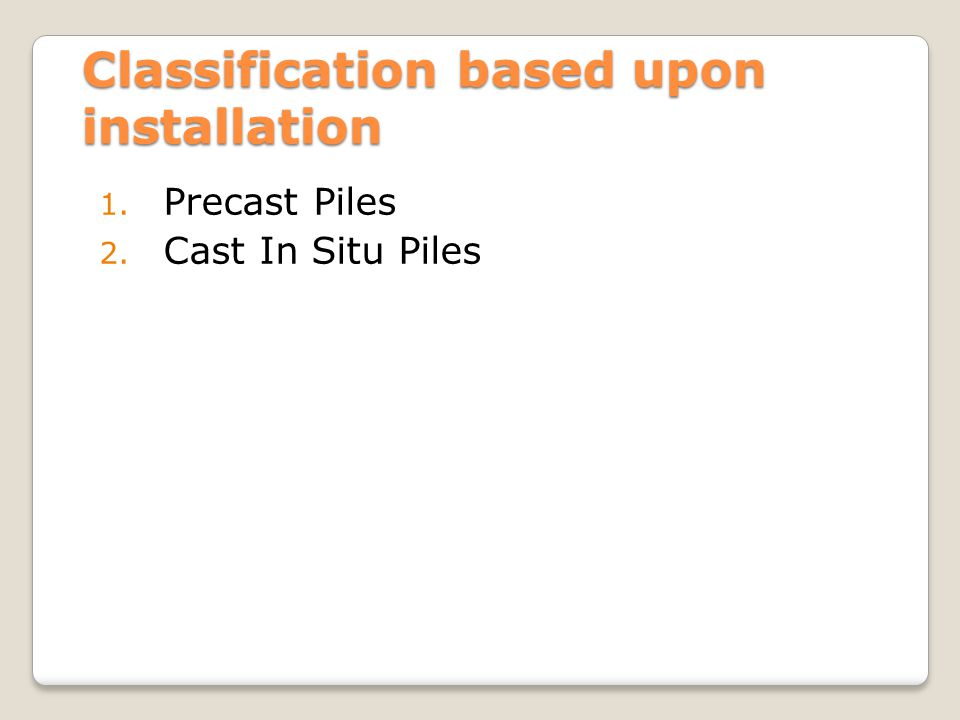 Classification based upon installation