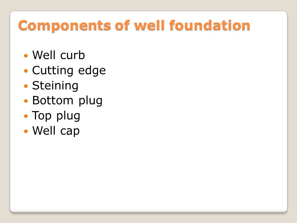 Components of well foundation