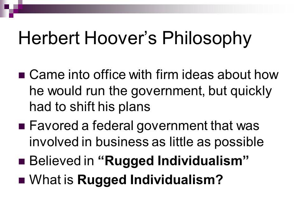 43 Herbert Hooveru0027s Philosophy