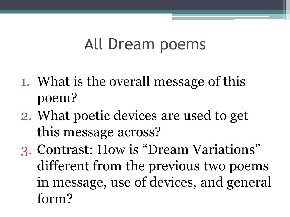 All Dream poems What is the overall message of this poem