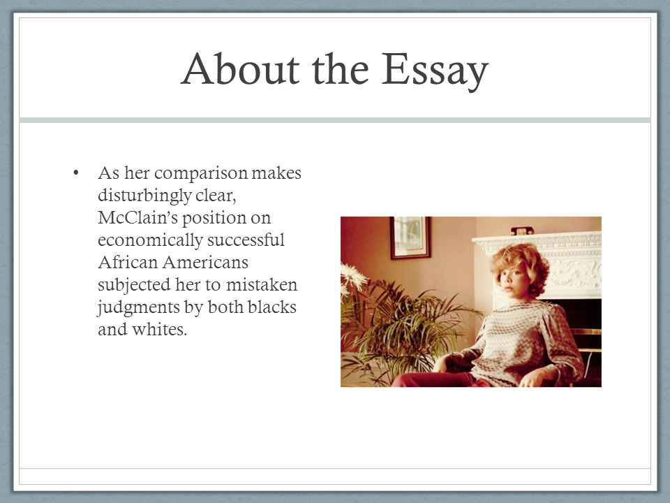 on being black and middle class A report on shelby steele's essay, on being black and middle class pages 1 words 694 view full essay more essays like this.