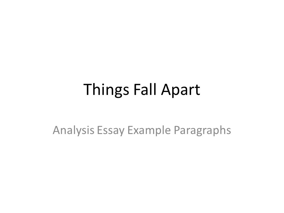 analysis essay example paragraphs ppt video online  things fall apart analysis essay example paragraphs analysis essay example paragraphs