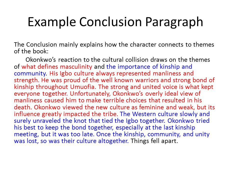 conclude first paragraph essay They explain why you are arguing that position) the last part of the introduction should outline the method of your argument or the structure of your essay with that done, you move on to your argument 2 stray from the focus of the question ( especially in the conclusion) students often think a conclusion is where they get to.