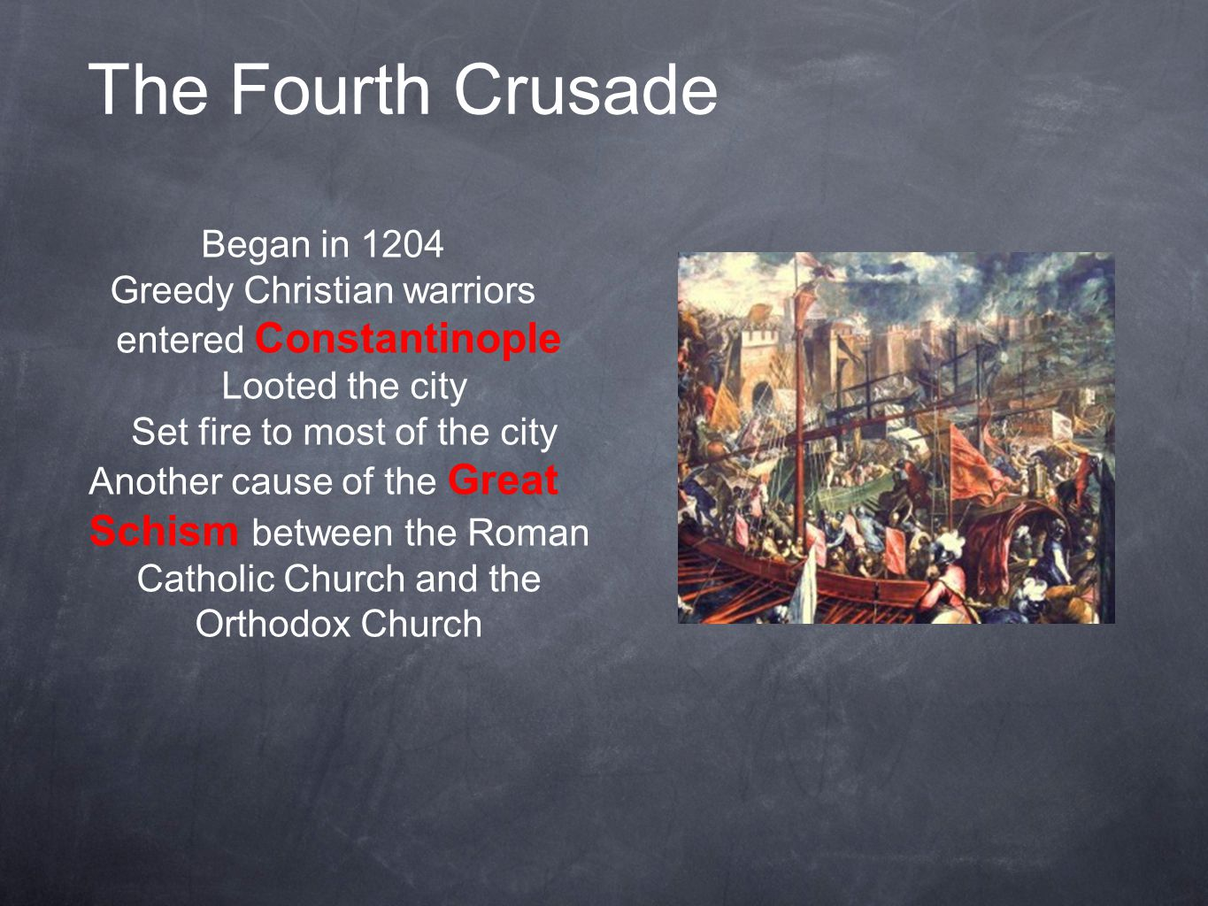 The Fourth Crusade Began in 1204